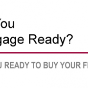 Are you Mortgage Ready?